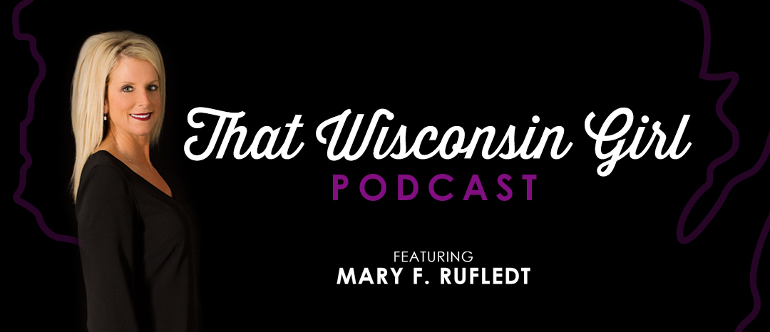 That Wisconsin Girl Podcast - Episode Nine