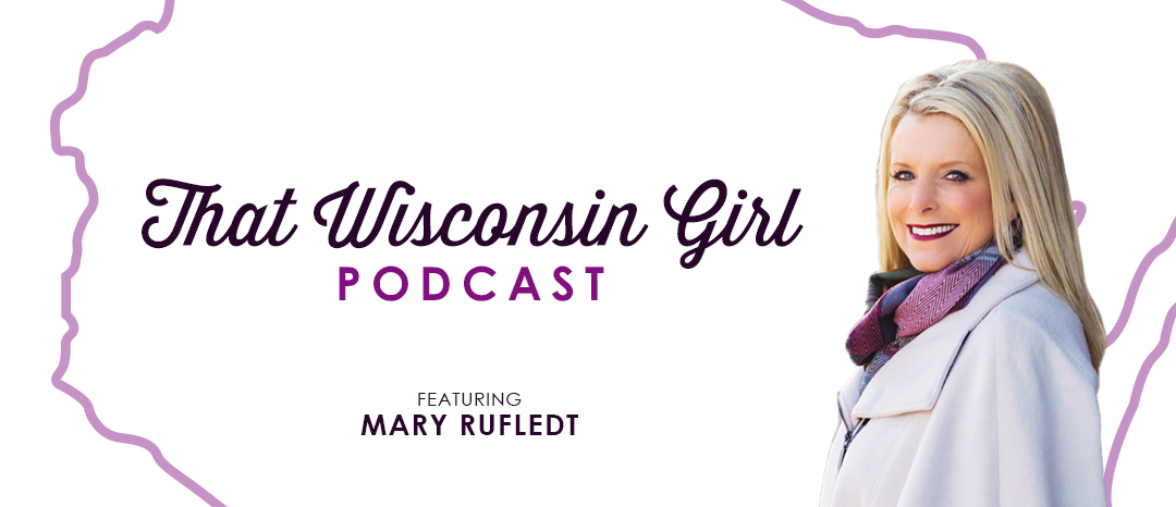That Wisconsin Girl Podcast - Episode Sixteen